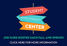 Student Employment Center Job Fairs Hosted Each Fall and Spring